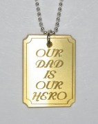 Our Dad Is Our Hero Pendant